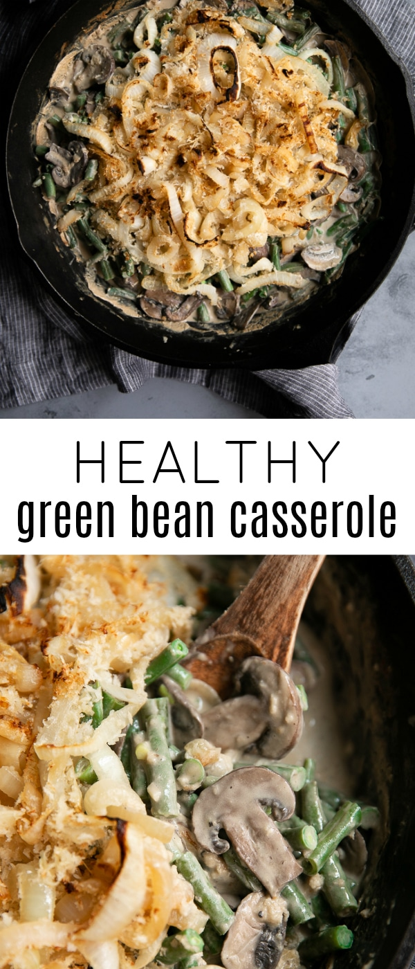 Healthy Green Bean Casserole Recipe- No one will miss the canned soup or fried onions thanks to this healthy alternative. Made entirely from scratch, this Green Bean Casserole is rich, creamy, and super easy to prepare. #casserole #thanksgivingside #thanksgivingrecipe #greenbeancasserole #fromscratch #sidedish #vegetarian #creamofmushroom | For this recipe and more visit, https://theforkedspoon.com/homemade-green-bean-casserole