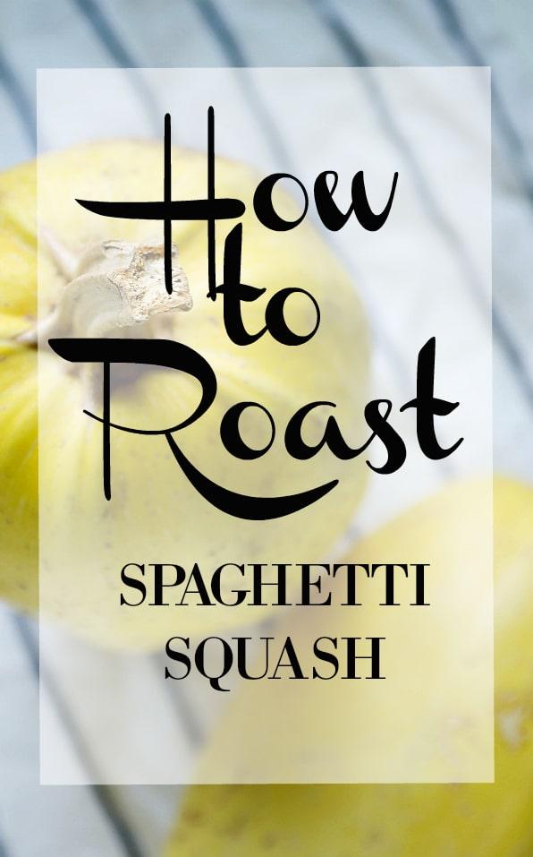 How to Roast Spaghetti Squash. It's easier than you may think! #spaghettisquash #squash #vegetarian #healthy #vegan #lowcarb #lowcalorie