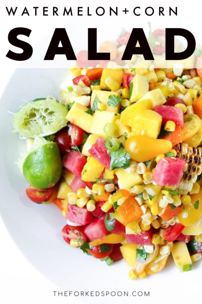 Fresh Watermelon Salad with Corn and Mango PINTEREST PIN
