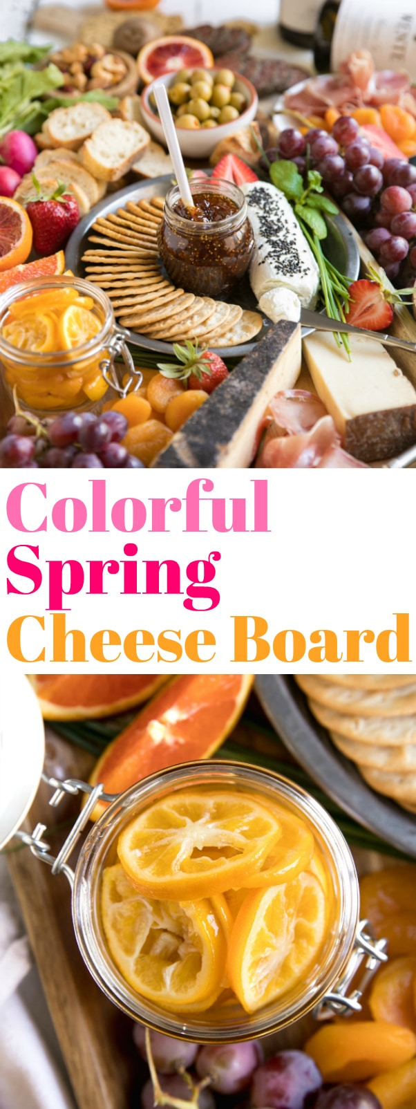 Colorful Spring Cheese Board. Welcome spring with this easy and colorful Spring Cheese Board complete with colorful fruits, yummy cheeses, salty meats, crackers, candied Meyer lemons, chocolate and delicious wines via @theforkedspoon #cheeseboard #springcelebrations #candiedlemons #cheeseplate  For this recipe and more visit,https://theforkedspoon.com/