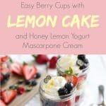 mason jars with lemon cake berries honey yogurt and mascarpone cream