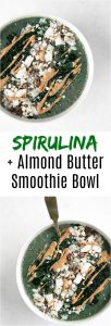bowl with green spirulina bowl drizzled with almond butter