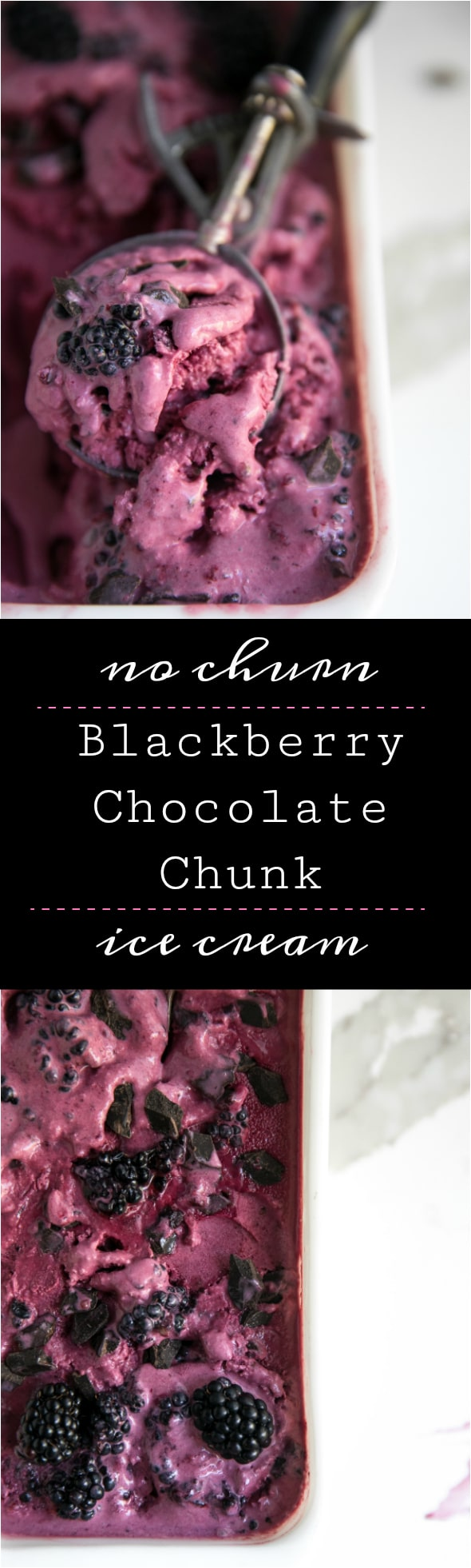 No Churn Blackberry and Chocolate Chunk Ice Cream #icecream #blackberry #homemade #dessert #chocolate