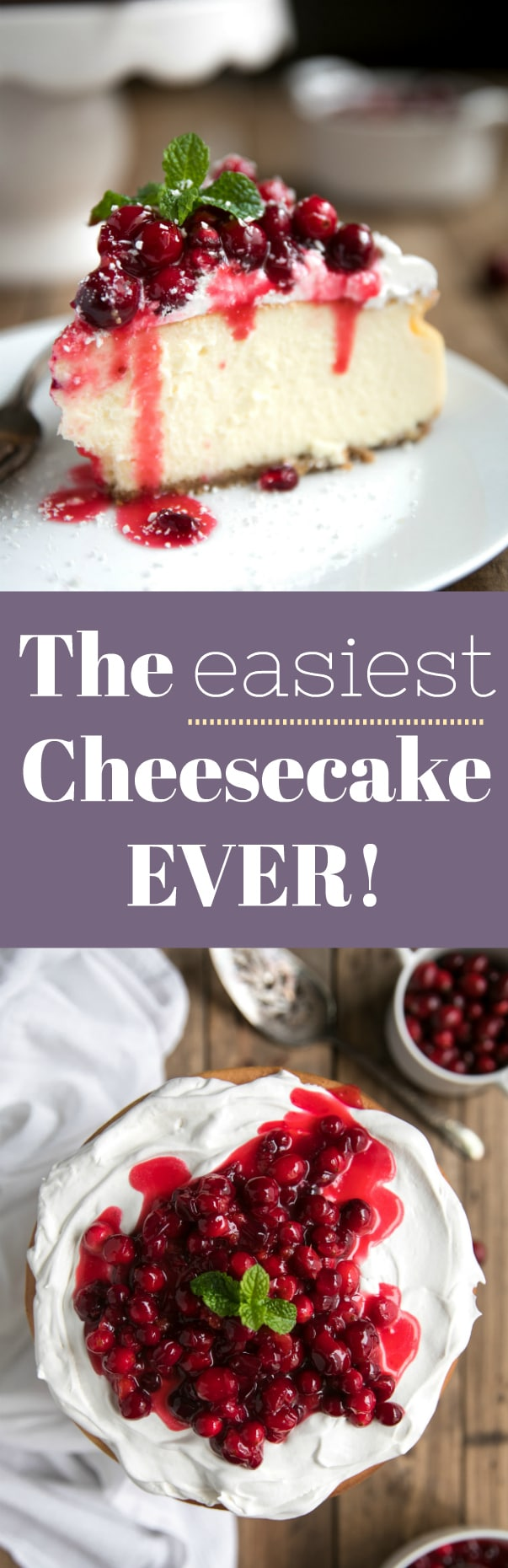Easy Cranberry White Chocolate Cheesecake with Homemade Cranberry Pomegranate Sauce and Whipped Cream via @theforkedspoon #cheesecake #cake #dessert #cranberrysauce #whitechocolate #whippedcream