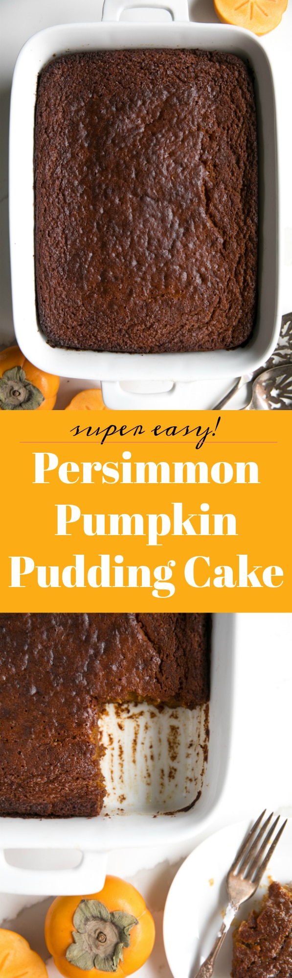 Persimmon Pumpkin Pudding Cake. Basic and humble from the outside, but full of flavor, spice and holiday happiness on the inside. via @theforkedspoon #cake #puddingcake #dessert #persimmon #pumpkin #pumpkincake #easyrecipe
