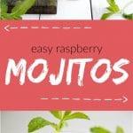 easy raspberry mojitos