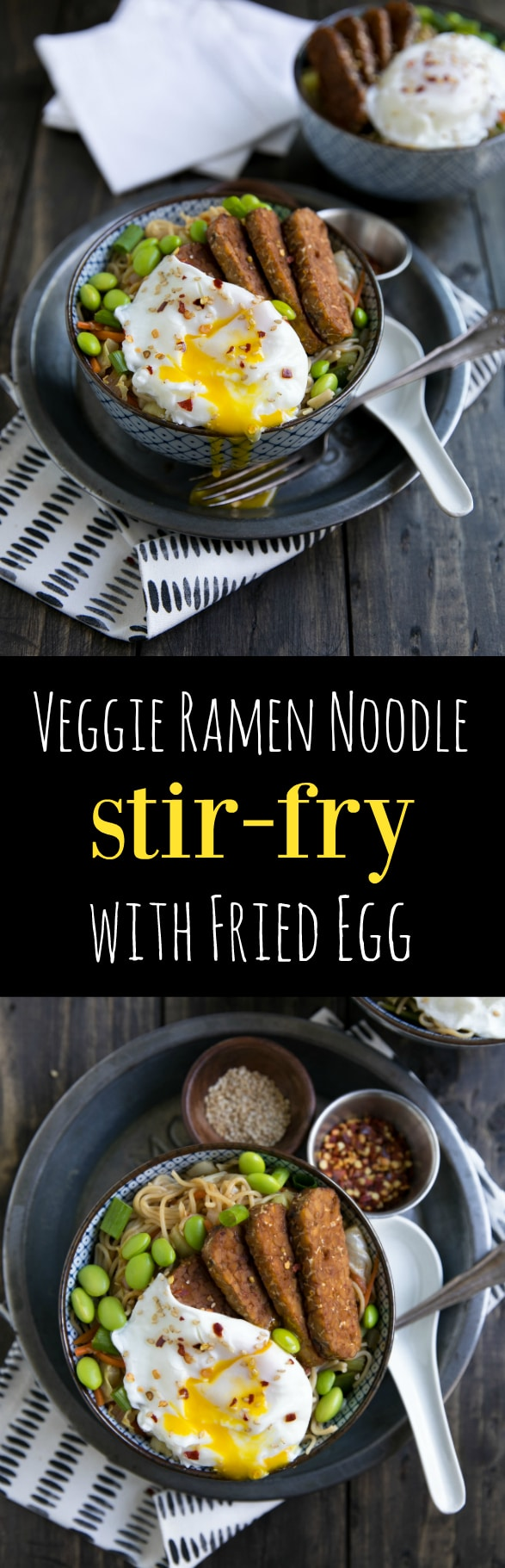 Veggie and protein packed, these Ramen Noodle Stir Fry Bowls with Tempeh and Poached Egg