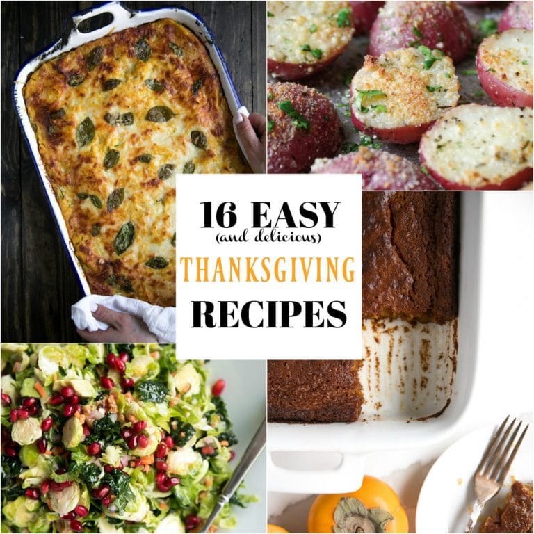16 Easy and Delicious Thanksgiving Recipes