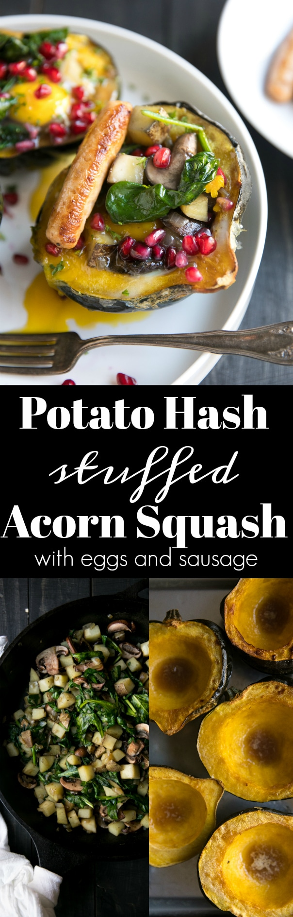 Potato Hash Stuffed Acorn Squash with Sausage and Eggs via @theforkedspoon #potato #eggs #acornsquash #sausage #breakfast #recipe #brunch #spinach #theforkedspoon