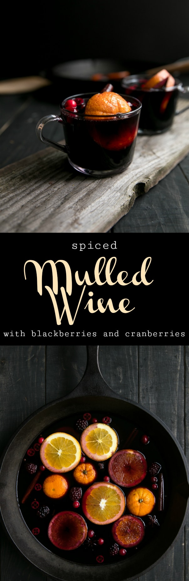 Spiced Mulled Wine with Cranberries and Blackberries #wine #mulledwine