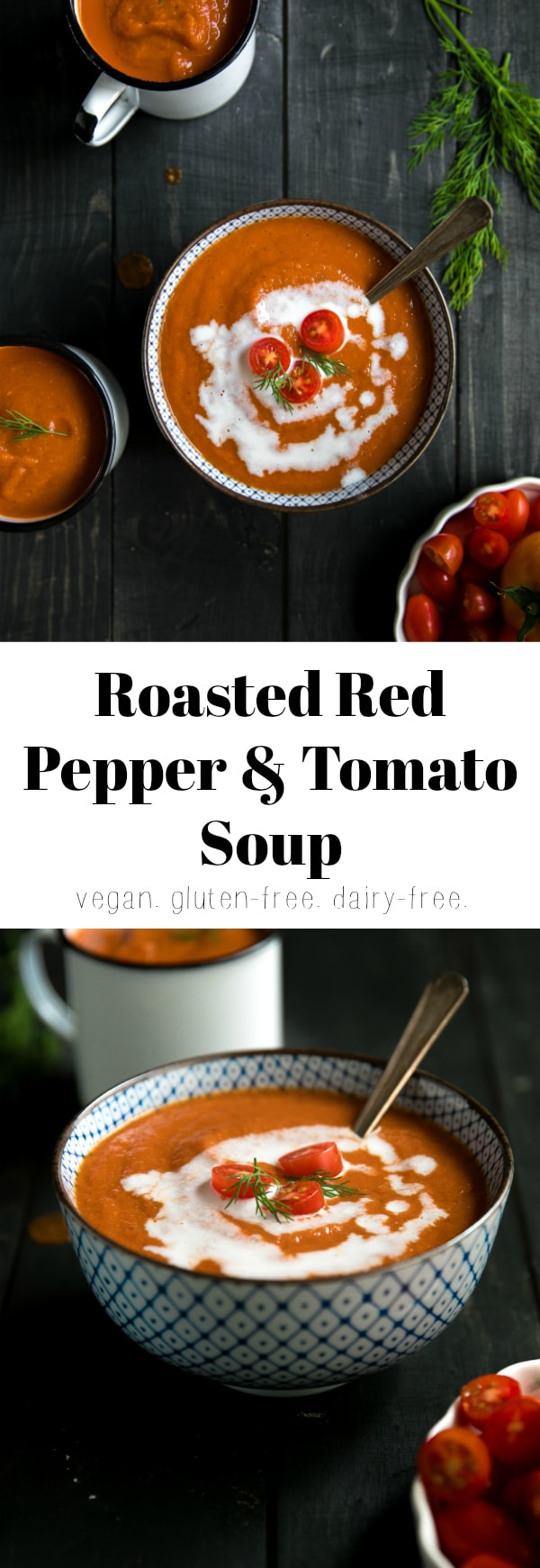 Roasted Red Pepper and Tomato Soup via @theforkedspoon #vegan #glutenfree #dairyfree #healthy #lowcarb #soup #easyrecipe