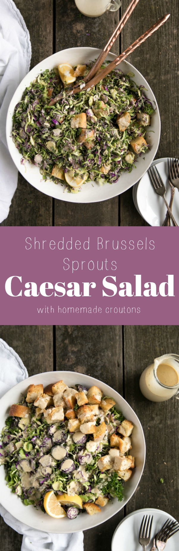 Shredded Brussels Sprouts Caesar Salad with Homemade Croutons #caesarsalad #homemade #croutons #brusselssprouts #salad #easydinner via @theforkedspoon