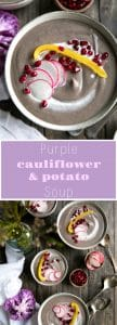 Purple Cauliflower and Potato Soup