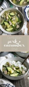 Cambodian Pork and Cucumber Soup