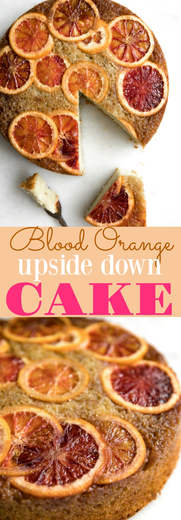 Blood Orange Upside Down Cake via @theforkedspoon Just 10 minutes prep time and this beauty will be ready to bake! #cake #buttermilkcake #easycake #recipe #bloodoranges #oranges #dessert #birthday