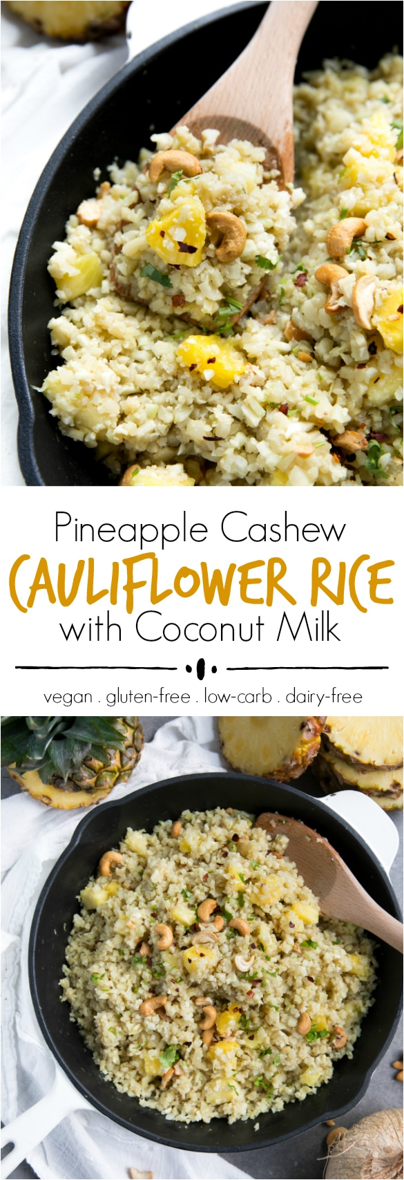 Pineapple Cashew Cauliflower Rice with Coconut Milk - @theforkedspoon