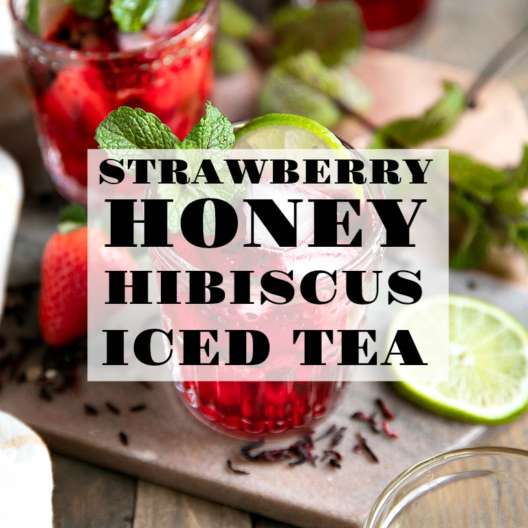 Strawberry Honey Hibiscus Iced Tea The Forked Spoon