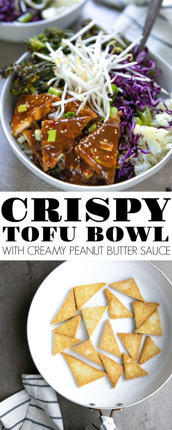 Crispy Tofu Bowl with Cauliflower Rice is a delicious and easy vegetarian tofu dinner bowl ready and on the table in under 30 minutes. Drizzle with a creamy and flavorful peanut butter sauce and serve with a side of roasted broccolini for a dinner the whole family will love. #tofu #crispytofu #vegetarian #plantbased #easydinner #tofudinner #tofubowl #tofutriangles | For this recipe and more visit, https://theforkedspoon.com