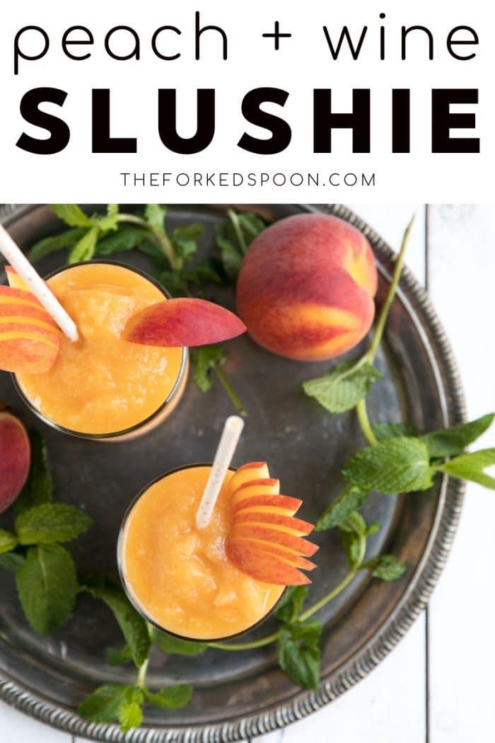 frozen peach wine slushie recipe pinterest collage image