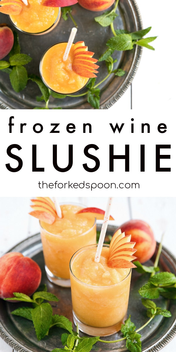 frozen peach wine slushie recipe pinterest collage image