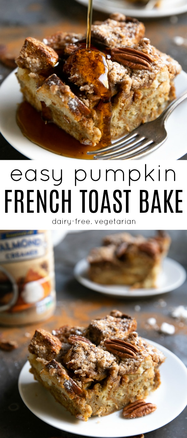 Easy Pumpkin French Toast Bake with Streusel Topping #ad #TargetPlantBased #PlantInspired @Target @LoveMySilk Delicious #vegetarian and #dairyfree French Toast Casserole perfect for a weekend brunch treat or enjoyed by the family for the holidays | Get the recipe at, https://theforkedspoon.com/pumpkin-french-toast-bake/