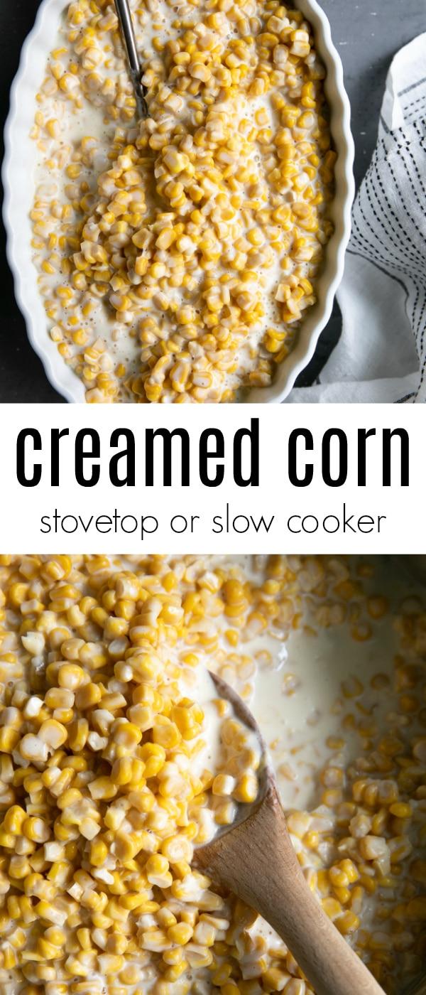 Homemade Creamed Corn Recipe (Stovetop or Slow cooker) #corn #creamedcorn #slowcooker #sidedish #christmas #easyrecipe #vegetableside #vegetarian #glutenfree | For this recipe and more visit, https://theforkedspoon.com/homemade-creamed-corn/