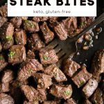 garlic butter steak bites pinterest pin