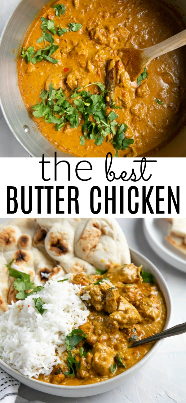Butter Chicken Recipe (Murgh Makhani) #butterchicken #butterchickenrecipe #indianfood #chickencurry #curry #glutenfreerecipe #MurghMakhani #onepotmeal | For this recipe and more visit, https://theforkedspoon.com/butter-chicken/