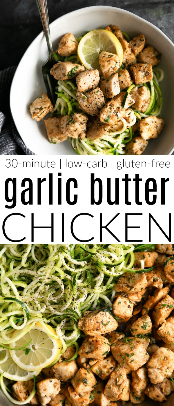 30-Minute Garlic Butter Chicken Recipe with Zucchini Noodles #chickenrecipe #garlicbutter #garlicbutterchickenrecipe #zoodles #zucchininoodles #30minutemeal #glutenfree #butter | For this recipe and more visit, https://theforkedspoon.com/garlic-butter-chicken