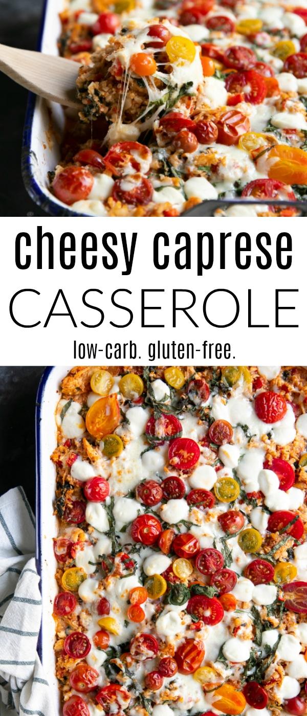 Cheesy Chicken Caprese Casserole Recipe (Low Carb + Gluten-Free + VIDEO) #casserole #cauliflowerrice #lowcarbrecipe #glutenfree #quinoa #caprese