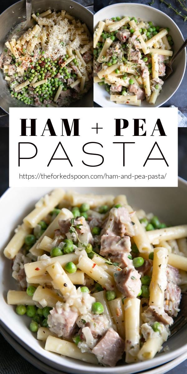 Ham and Pea Pasta Recipe Pinterest Pin Collage Image