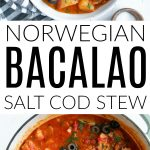 Pin for Norwegian Salt Cod Stew (Bacalao)