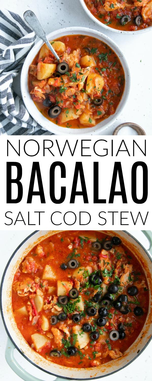 Pin for Norwegian Salt Cod Stew (Bacalao)