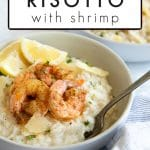 Creamy shrimp risotto pinterest image with text layerover.