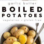 Garlic Butter Boiled Potatoes Recipe (How to Boil Potatoes)