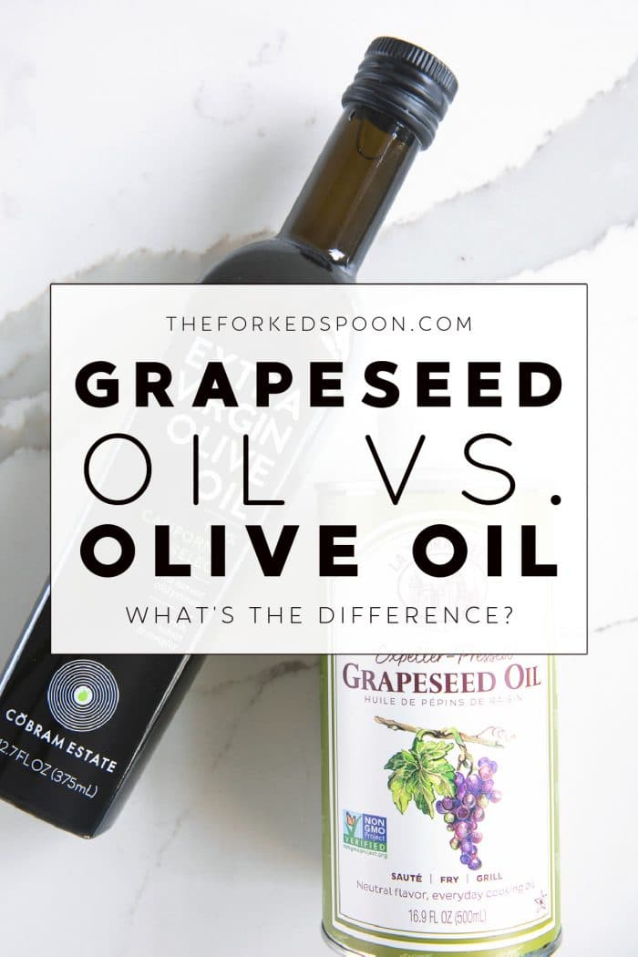 Grapeseed Oil vs. Olive Oil_ What's the Difference_ Image with text overlay