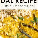 Red Lentil Dal Recipe (Indian Masoor Dal) Pinterest Pin Image
