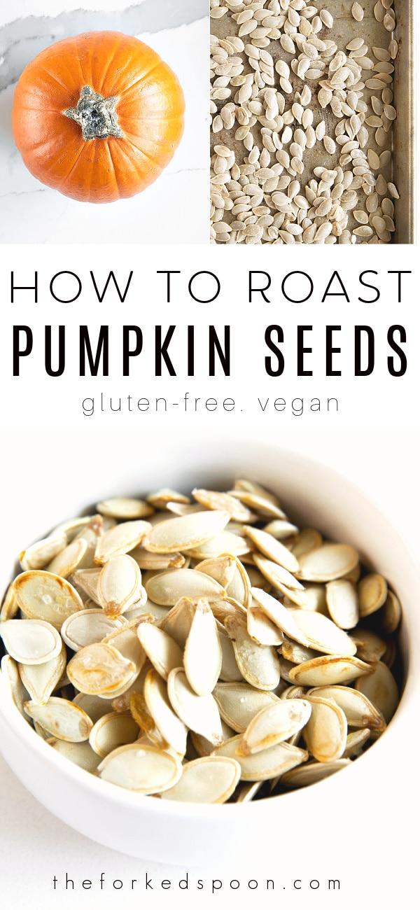 How to Roast Pumpkin Seeds Pinterest PIN Collage