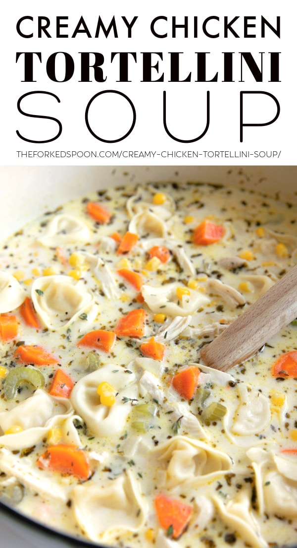 Creamy Chicken Tortellini Soup Recipe Pinterest Pin Collage Image