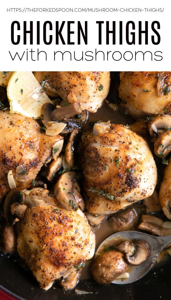Garlic Mushroom Chicken Thighs Recipe Pinterest Pin Collage Image