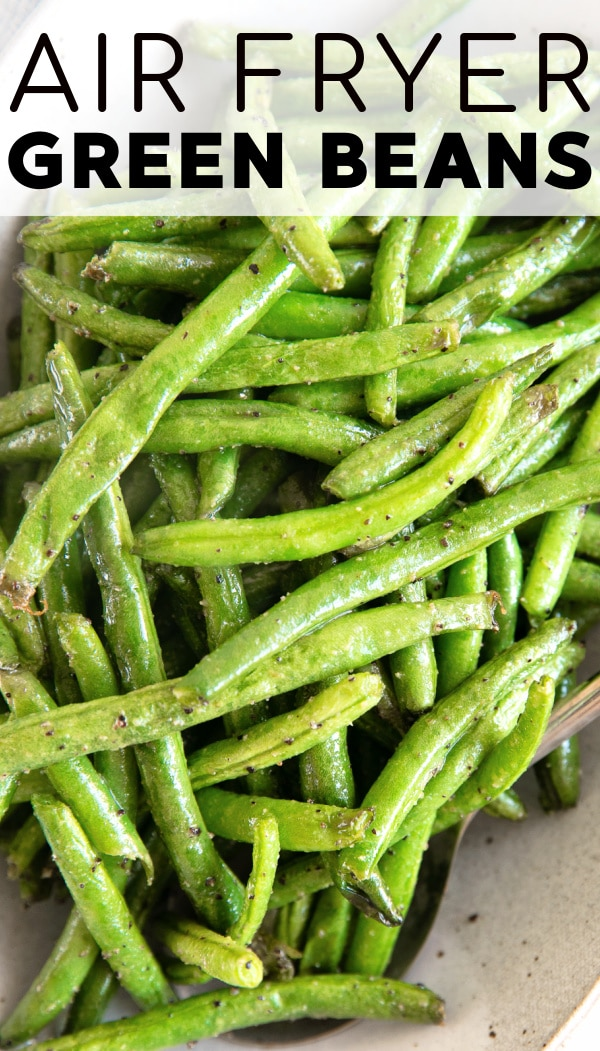 Air Fryer Green Beans pinterest pin collage image