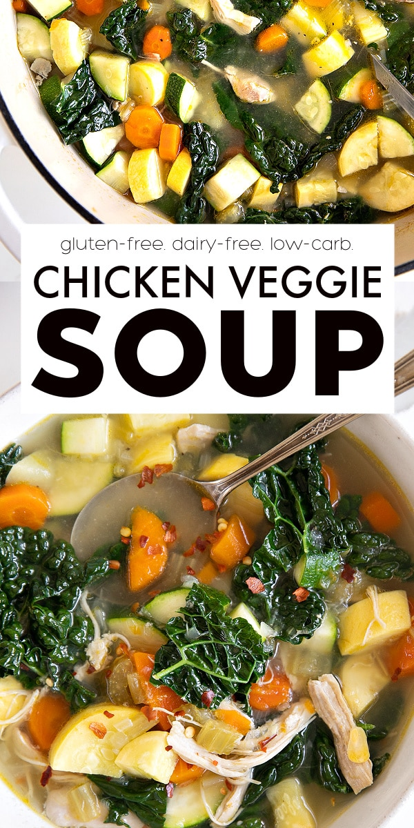 Chicken and Vegetable Soup Recipe pinterest pin collage image
