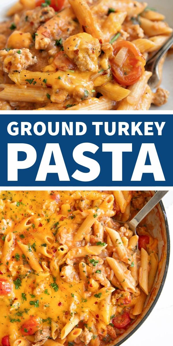 Ground Turkey Pasta Recipe Pinterest Pin Image Collage