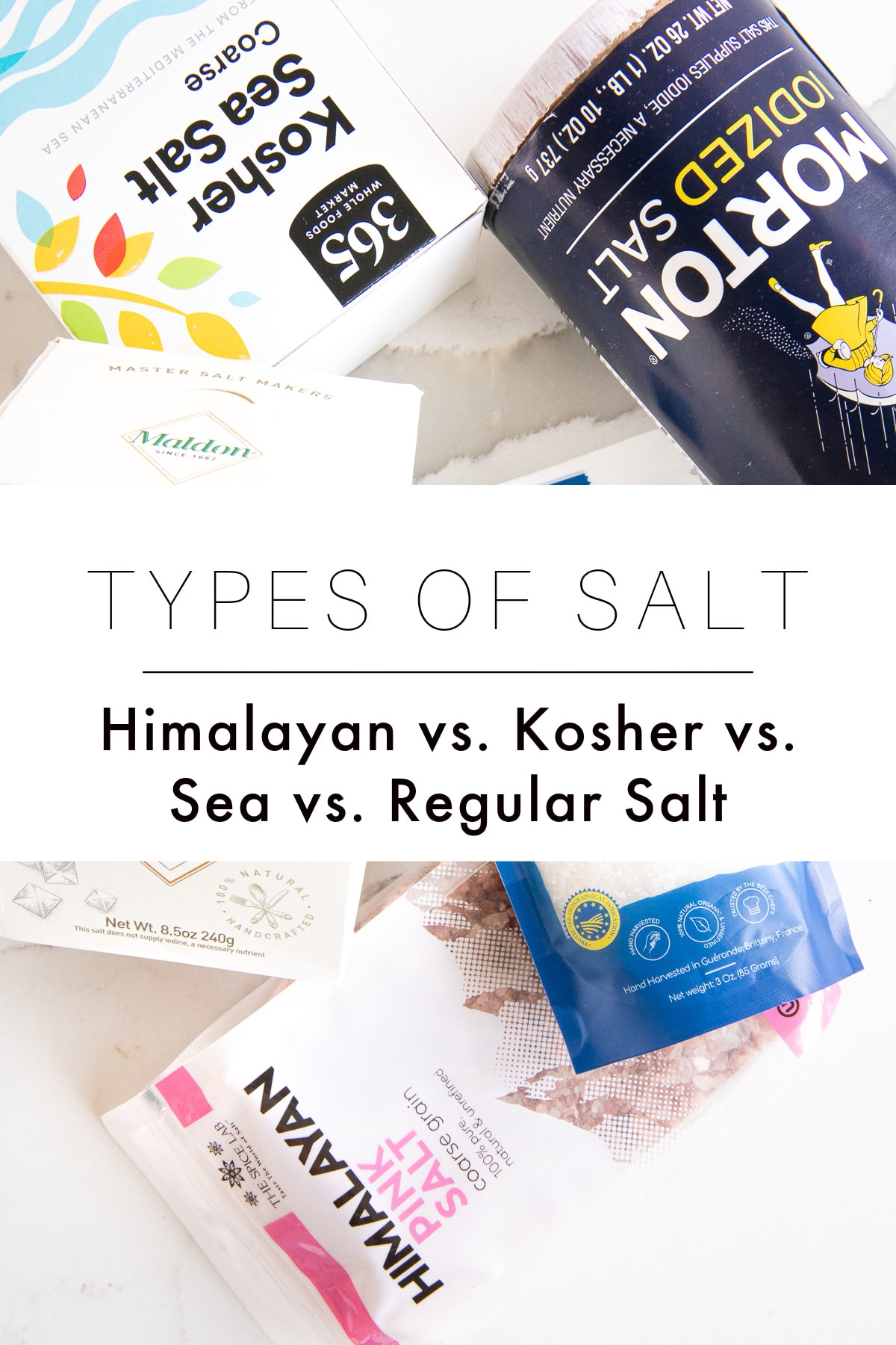 "Image showing five different types of salt in their original packaging arranged on a slab of quartz with text overlay ""types of salt: Himalayan vs. Kosher vs. Sea vs. Regular Salt"""