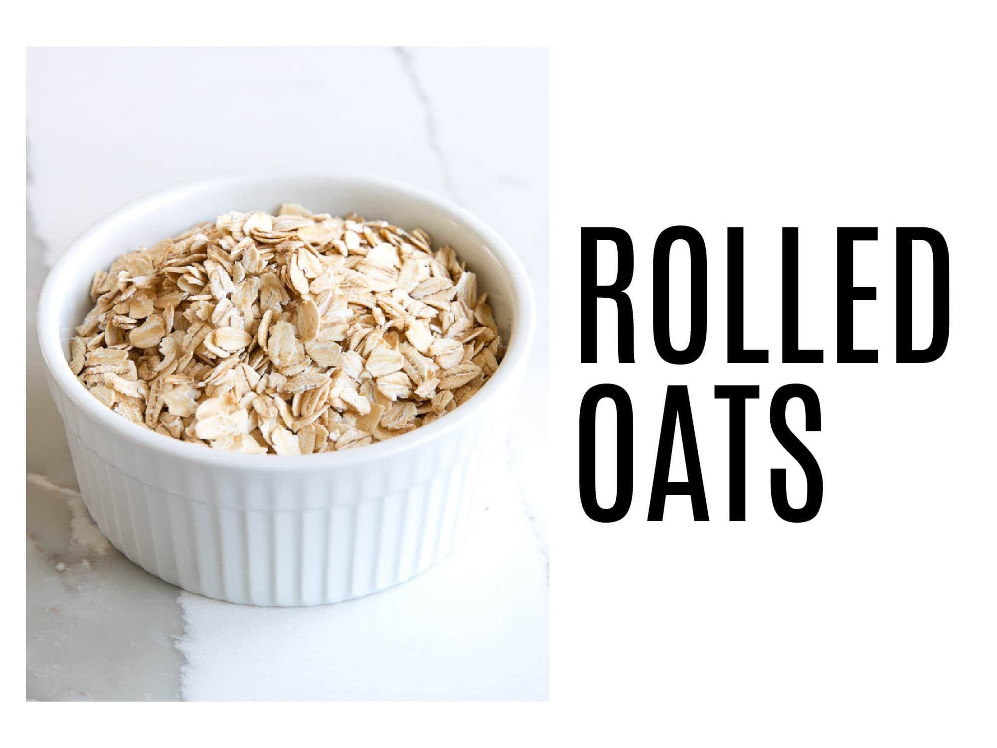 """Image of a small white ramekin filled with old fashioned rolled oats with text to the right saying """"rolled oats"""""""